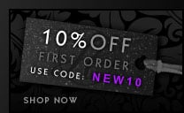10% Off First Order with Code NEW10